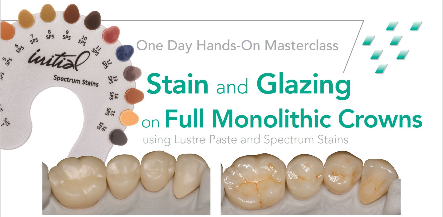 Stain and Glazing Full Monolithic Crowns Course